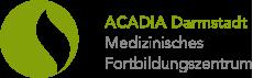 ACADIA Darmstadt® | Medizinisches Fortbildungszentrum